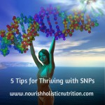 5 Tips for Thriving with SNPs
