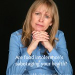 Are food intolerance's sabotaging your health?