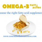 Choose the right essential fatty acid supplement!