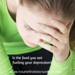 Is the food you eat fueling your depression?