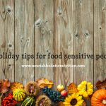 Holiday tips for food sensitive people