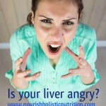 Is your liver angry?