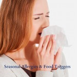 Seasonal allergies & food triggers
