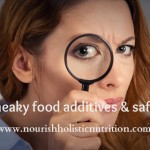 Sneaky food additives & safety