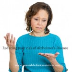 Reducing your risk of Alzheimer's Disease
